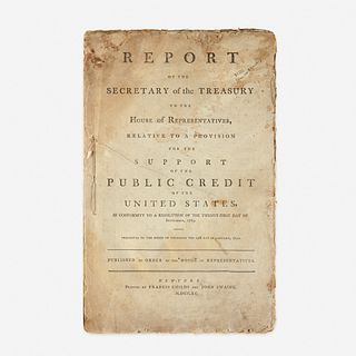 [Hamilton, Alexander] [Public Credit] Report of the Secretary of the Treasury to the House of Representatives, Relative to a Provision for the Support