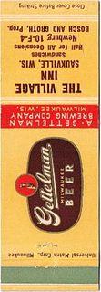 1946 Gettelman Milwaukee Beer 113mm long WI-GET-7 The Village Inn Saukville WI - Bosch & Groth