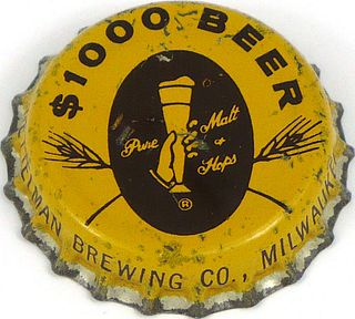 1955 $1000 Beer  Bottle Cap Milwaukee, Wisconsin