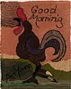 """""""Good Morning"""" Rooster Hooked Rug"""