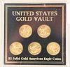 Five Gold Eagles, 1/10 oz. each.