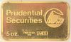 Five Ounce Gold Prudential Securities.