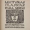 OBRA ILUSTRADA POR ROBERTO MONTENEGRO Y GABRIEL FERNÁNDEZ LEDESMA. Lecturas Clásicas para Niños. México, 1925. Tomo II.
