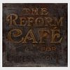 American Painted Metal 'The Reform Café' Trade Sign