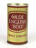 "1969 Olde English ""800"" Malt Liquor 12oz Tab Top Can T103-08"