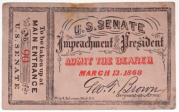 Andrew Johnson Impeachment Ticket sold at auction on 21st July | Bidsquare